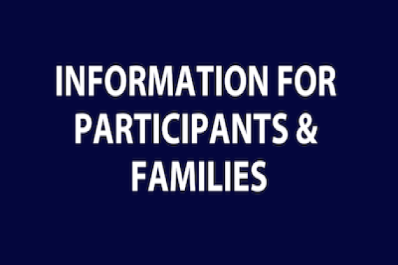 Information for Participants and Families