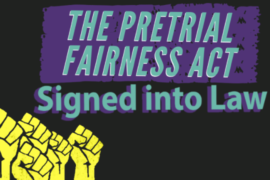 The Pretrial Fairness Act signed into law
